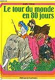 Le tour du monde en 80 jours - Nathan - 01/03/1988