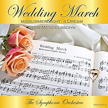 Wedding March (A Midsummernight's Dream)
