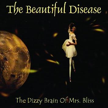 The Dizzy Brain of Mrs. Bliss
