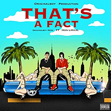 That's a Fact (feat. Iron Lirical & BeastModeProductionz)