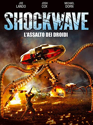 Shockwave - L'assalto dei droni