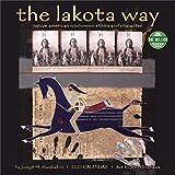 The Lakota Way 2021 Calendar: Native Americam Wisdom on Ethics and Character