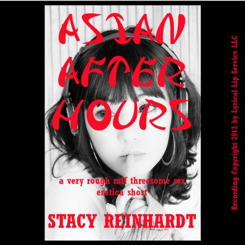 Asian After Hours audiobook cover art