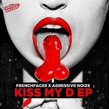Kiss My D EP