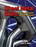 Sheet Metal Skills: Tools, Materials, and Processes