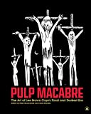 Image of Pulp Macabre: The Art of Lee Brown Coye's Final and Darkest Era