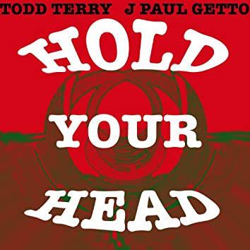 Hold Your Head