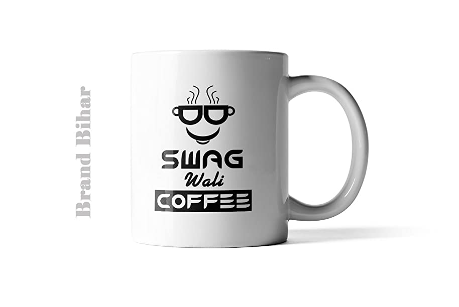 Swag Wali Coffee | Swag Se Swagat | Swag Coffee Mug | Coffee Lover : Brand Bihar White Coffee Mug