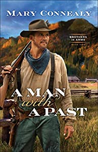 A Man with a Past (Brothers in Arms Book #2)