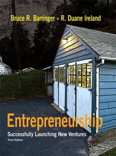 Entrepreneurship: Successfully Launching New Ventures