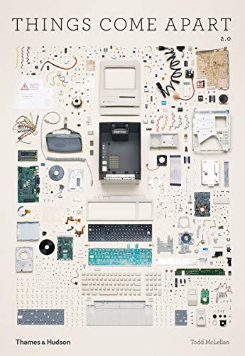 Image of Things Come Apart: A Teardown Manual for Modern Living