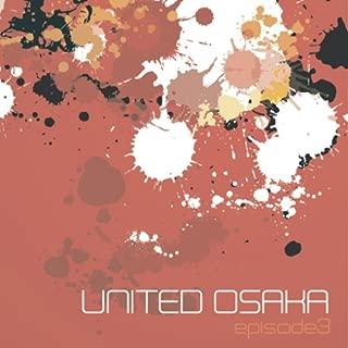 UNITED OSAKA episode3