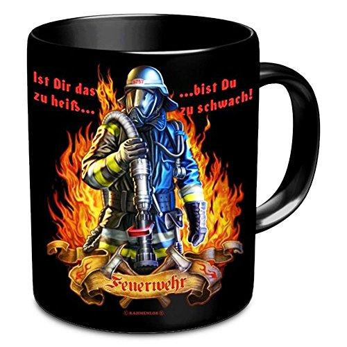 Feuerwehr Tasse Ist Dir das zu heiß, dann bist Du zu schwach - schwarz, aus Keramik