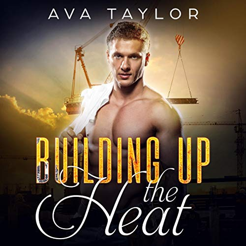 Building Up the Heat audiobook cover art