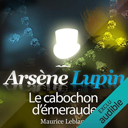 Couverture de Le cabochon d'émeraude (Arsène Lupin 41)