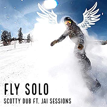 Fly Solo (feat. Jai Sessions)