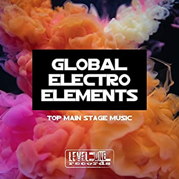 Global Electro Elements (Top Main Stage Music)