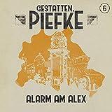 Gestatten, Piefke: Folge 06: Alarm am Alex