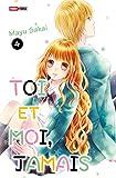 Toi et moi, jamais T04 - Format Kindle - 4,49 €