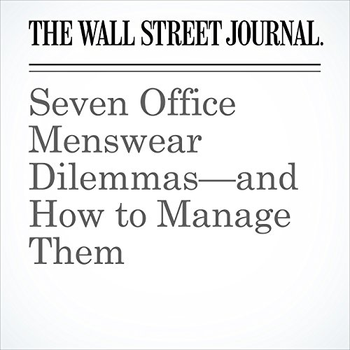 Seven Office Menswear Dilemmas—and How to Manage Them copertina
