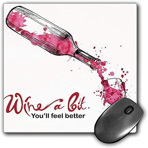 Mouse Pad Gaming Funcional Vino Alfombrilla de ratón gruesa impermeable para escritorio Vino un poco te sientes mejor Cita inspiradora Botella vertiendo boceto,rosa oscuro coral negro Base de goma ant