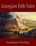 Georgian Folk Tales (English Edition)