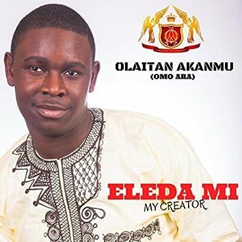 Eleda Mi My Creator