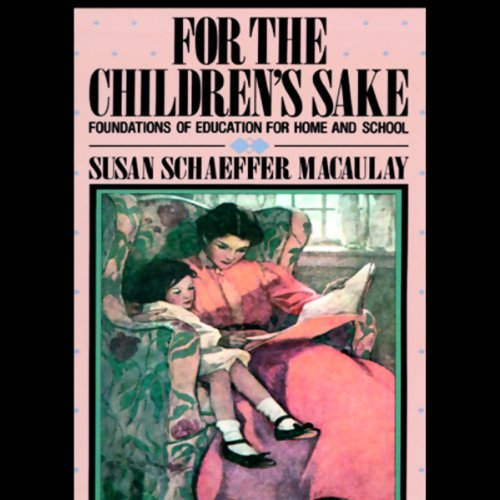 For the Children's Sake audiobook cover art