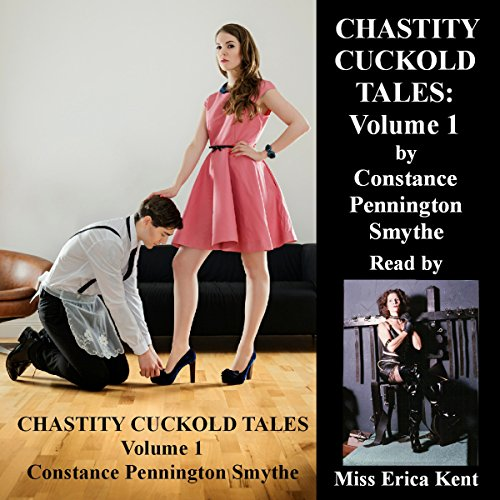 Chastity Cuckold Tales: Volume 1 audiobook cover art