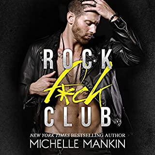 Rock F*ck Club                   By:                                                                                                                                 Michelle Mankin                               Narrated by:                                                                                                                                 Kai Kennicott,                                                                                        Wen Ross                      Length: 10 hrs and 41 mins     27 ratings     Overall 4.4