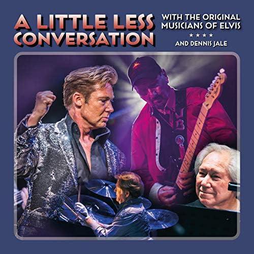 Dennis Jale & The Original Musicians of Elvis