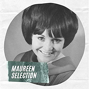 Maureen Selection