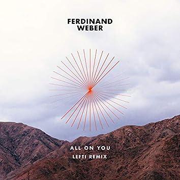 All on You (LEFTI Remix Club Edit)