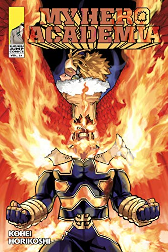 My Hero Academia, Vol. 21: Why He Gets Back Up (English Edition)