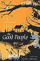 The Good People: New Fairylore Essays