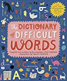 The Dictionary of Difficult Words: With more than 400 perplexing words to test your wits! (English Edition)