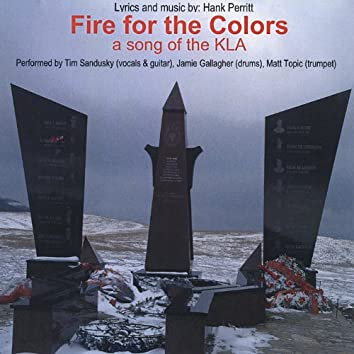 Fire for the Colors: a Song of the Kla