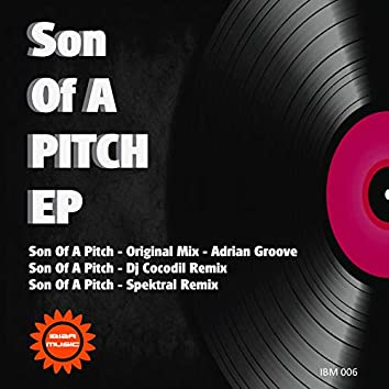 Ibiza Music 006: Son of a Pitch