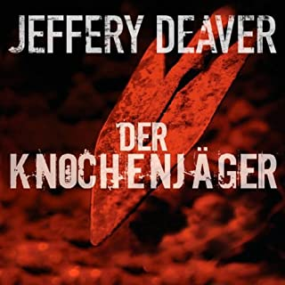 Der Knochenjäger     Lincoln Rhyme 1              By:                                                                                                                                 Jeffery Deaver                               Narrated by:                                                                                                                                 Dietmar Wunder                      Length: 13 hrs and 3 mins     Not rated yet     Overall 0.0
