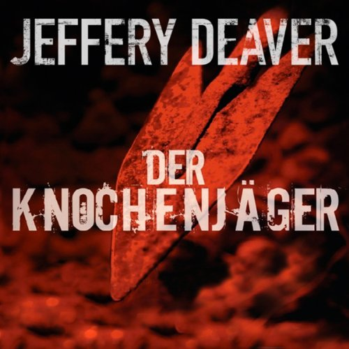Der Knochenjäger audiobook cover art