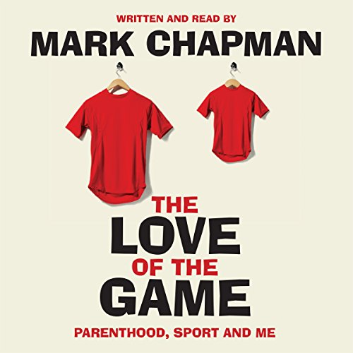 The Love of the Game audiobook cover art