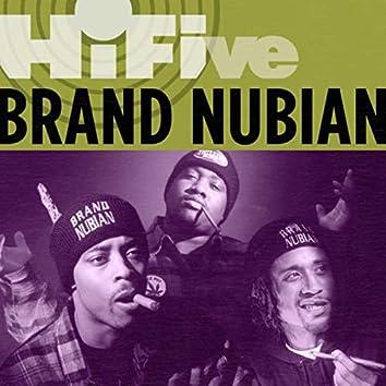 Hi-Five: Brand Nubian