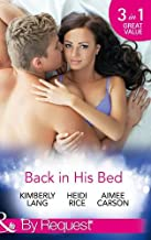 Back in His Bed: Boardroom Rivals, Bedroom Fireworks! / Unfinished Business with the Duke / How to Win the Dating War