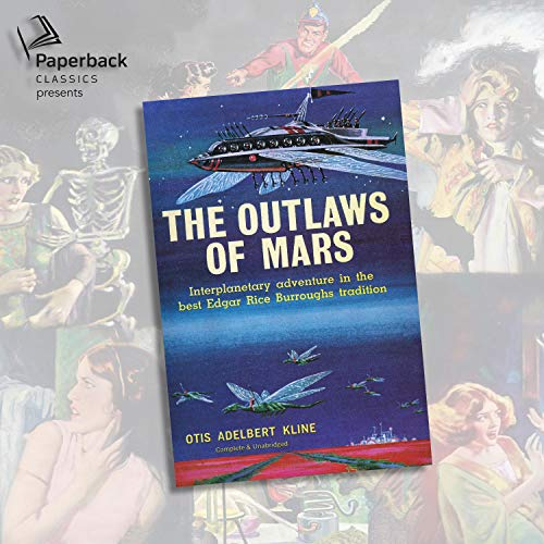 The Outlaws of Mars Audiobook By Otis Adelbert Kline cover art
