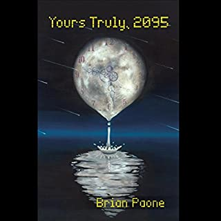 Yours Truly, 2095 audiobook cover art