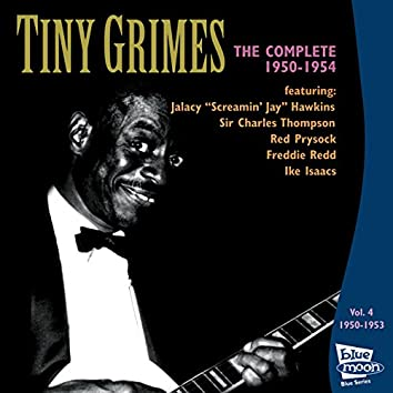 The Complete Tiny Grimes 1950-1954 - Vol.4