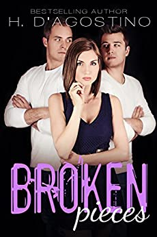Broken Pieces (The Broken Series Book 4) by [Heather D'Agostino]