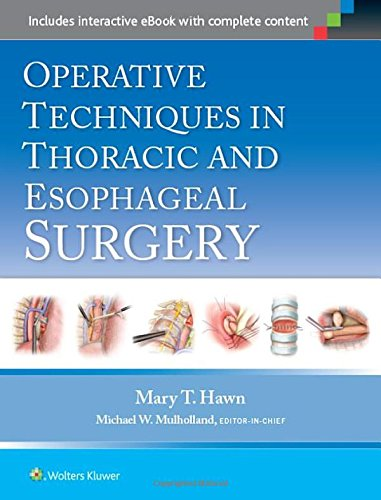 OPERATIVE TECHNIQUES IN THORACIC AND ESOPHAGEAL SURGERY (HB 2015)