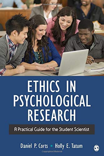 Ethics in Psychological Research: A Practical Guide for the Student Scientist