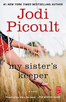 My Sister's Keeper: A Novel (Wsp Readers Club) by [Jodi Picoult]